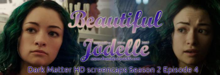 Beautiful Jodelle News - Dark Matter Season 2 Episode 4 Screencaps of Jodelle Ferland