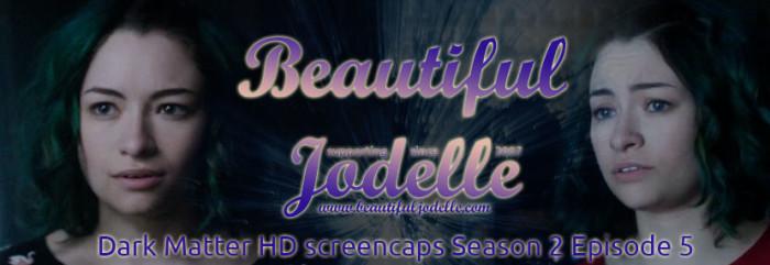 Beautiful Jodelle News - Jodelle Ferland Dark Matter Season 2 Episode 5 Screencaps