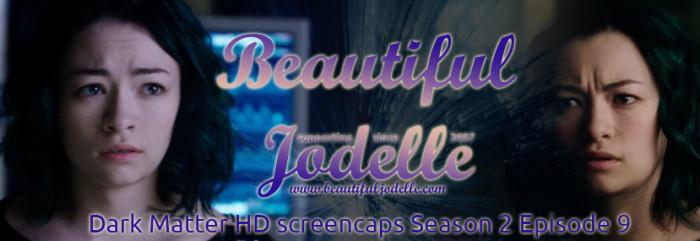 Beautiful Jodelle News - Dark Matter Season 2 Episode 9 Screencaps - Jodelle Ferland