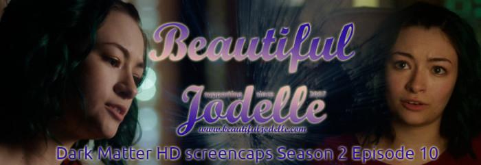 Beautiful Jodelle News - Dark Matter season 2 episode 10 screencaps - Jodelle Ferland