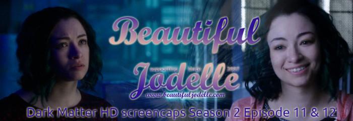 Beautiful Jodelle News - Dark Matter Episode 11 and 12 screencaps - Jodelle Ferland