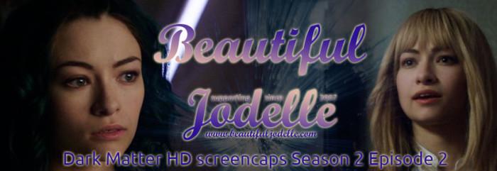 Beautiful Jodelle News - Dark Matter Season 2 Episode 13 screenaps - Jodelle Ferland